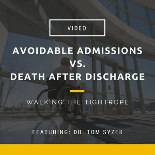 Video- Avoidable admissions vs. Death After Discharge.png